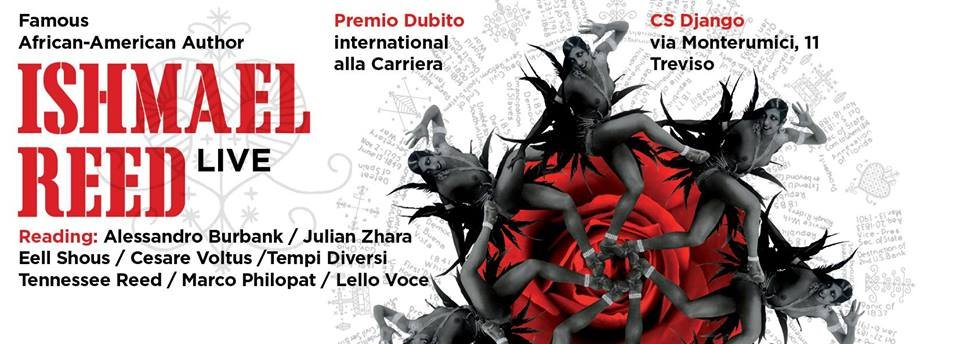Treviso - Ishmael Reed Live - Premio Dubito International alla Carriera